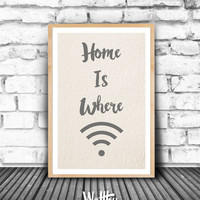 Home is Where, Wifi Wall Art, Wifi Printable, Digital Wifi, Sign Home Decor, Guest Room Decor, Wifi Printable Wall Art, Wifi Home Decor