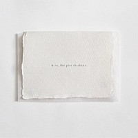"""""""& So, The Plot Thickens"""" Letterpress Greeting Card"""