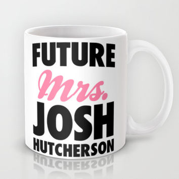 Future Mrs. Josh Hutcherson Mug by LookHUMAN