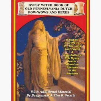 Gypsy Witch Book of Old Pennsylvania Dutch Pow-Wows & Hexes