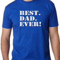 BEST DAD EVER T-Shirt for Dad Best dad ever Mens T-shirt shirt tshirt gift Father's Day gift Canada shipping