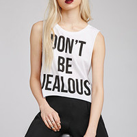 Don't Be Jealous Muscle Tee