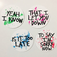 Justin Bieber - Sorry Lyrics 4 Pack - White and Black Paint Splatter Magnet Set: Is it too Late to Say Sorry Now