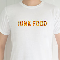 Junk Food , Funny T-Shirt, Quote T-Shirt, Unique, Unisex T-Shirt,  T-Shirt sayings, Tumblr T-Shirt, Gifts Graphic for Him and Her