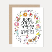 Hope Your Birthday is Sweet - A2 Note Card