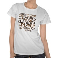 Clarinet Player (Funny) Gift Tee Shirt from Zazzle.com