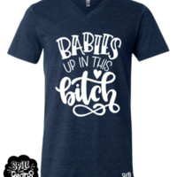 Baby Up In This Bitch Pregnancy Preggo Tee