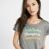 express one eleven irish today hangover tomorrow tee