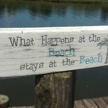 What happens at the beach-Rustic wooden beach sign-Beach home decor-Wood block sign-Primitive beach decor-Coastal home decor-FREE SHIPPING