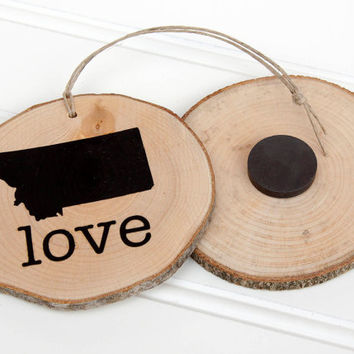 Montana Love state shape Maple wood slice ornament or magnet Set of 4.  Wedding favor, Bridal Shower, Country Chic, Rustic, Valentine Gift