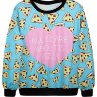 All I Care About is Pizza Pullover