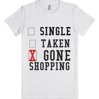 Single Taken Gone Shopping-Female White T-Shirt