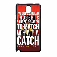 Fall Out Boy Watch A Catch Quote Samsung Galaxy Note 3 Case