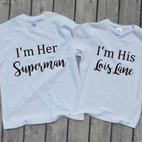Funny couple's gift, Super Hero, I'm her Superman I'm his Lois Lane, t-shirts, bride groom gift