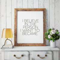 Inspirational print Home decor Typographic print Believe in yourself Wall art Printable Lana Del Rey Quote Vinyl Wall Decal Sticker Art