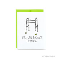 Funny fathers day card for grandpa - granddad grandfather walker card lime green silly funny still one badass grandpa