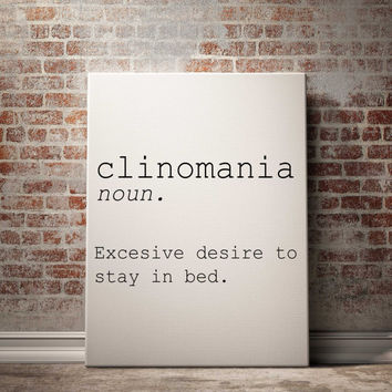 """clinomania """"excessive desire to stay in bed"""" downloadable print bedroom room word definition dictionary name definition INSTANT DOWNLOAD"""