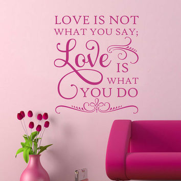 Love is What You Do Decal | Vinyl Wall Lettering | Wall Quotes