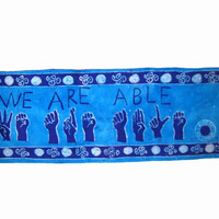 """Batik  Wallhanging - """"We Are Able"""" - African Wax Print - Support Deaf Schools Ghana"""