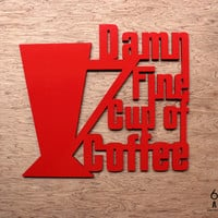 Damn Fine Cup Of Coffee Laser Cut Wood Sign Wall Art Twin Peaks Quote