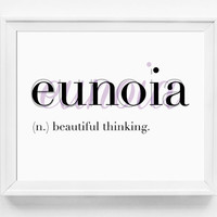 Eunoia, Typography Print, Unusual Words, Office Art, Meditation Art, Beautiful, Yoga Print, Typographic Print, Dictionary Art, Definitions