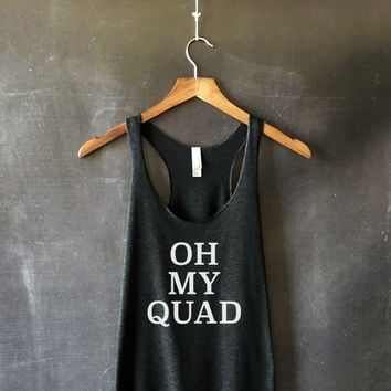 Oh My Quad Tank Top For Women