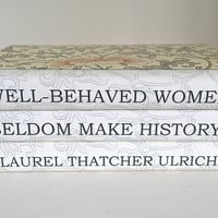 Well-Behaved Women Quote Decorative Books - Custom Book Quote Book Decor - Gift for Friend Booklover - Wedding Prop Book - Housewarming Gift