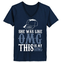 She Was Like OMG This Is My Song - Ladies' V-Neck T-Shirt