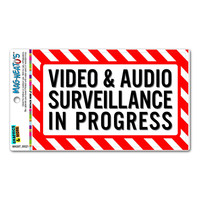 Video and Audio Surveillance in Progress - Business Sign MAG-NEATO'S TM Car-Refrigerator Magnet