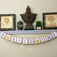 A Wild One, Where the Wild Things Are First Birthday Banner, Sign, 1st, Baby Shower Decor