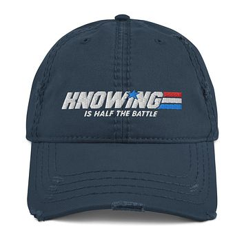 Knowing is Half the Battle Distressed Dad Hat