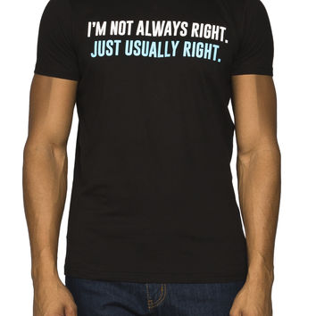 Guys 'Not Always Right' Graphic Tee