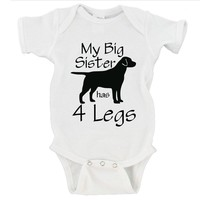 My Big Brother / Sister Has 4 Legs Gerber Onesuits ®