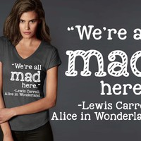 We're All Mad Here T-shirt | Alice In Wonderland