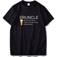 Druncle T Shirt Uncle Funny Drunker Gift Tee Camiseta 100% Cotton Short Sleeve Beer T-shirt EU Size