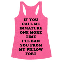 I'LL BAN YOU FROM MY PILLOW FORT