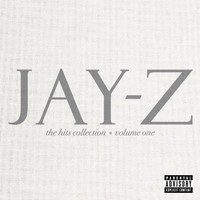 Jay-Z - The Hits Collection Volume One [Explicit]