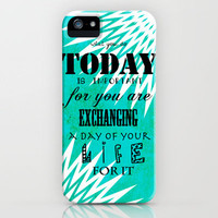 Life Quote iPhone Case by Kayla Gordon | Society6