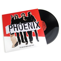 Phoenix: It's Never Been Like That Vinyl LP