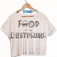 Food is My Best Friend | fresh-tops.com