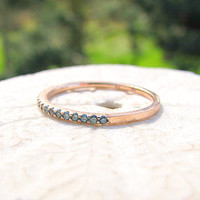 Blue Diamond Rose Gold Band Ring, Vivid Blue Green Diamonds, Slender and Elegant Half Eternity, Lovely as a Stacking Ring or Wedding Band
