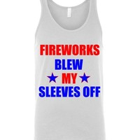 Fireworks Blew My Sleeves off Unisex Tank Top
