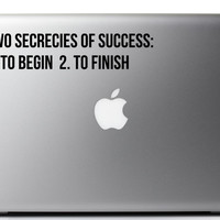 Laptop Decal Success Quote Secrets to Success To Start and To Finish 9 x 2 Inches