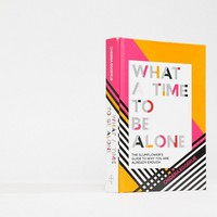 What A Time To Be Alone Book by Chidera Eggerue at asos.com