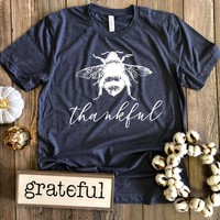 Pre-Order: Bee Thankful Shirt