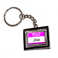 Zoe Hello My Name Is Keychain