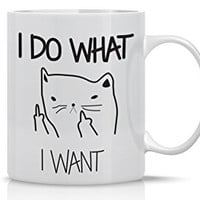AW Fashions (TM) I Do What I Want Cat Funny Coffee Mug - Funny Gift Mug - 11OZ Coffee Mug - Perfect for Birthday, Men, Women, Present for Him, Her, Dad, Mom, Son, Daughter, Sister, Brother, Wife