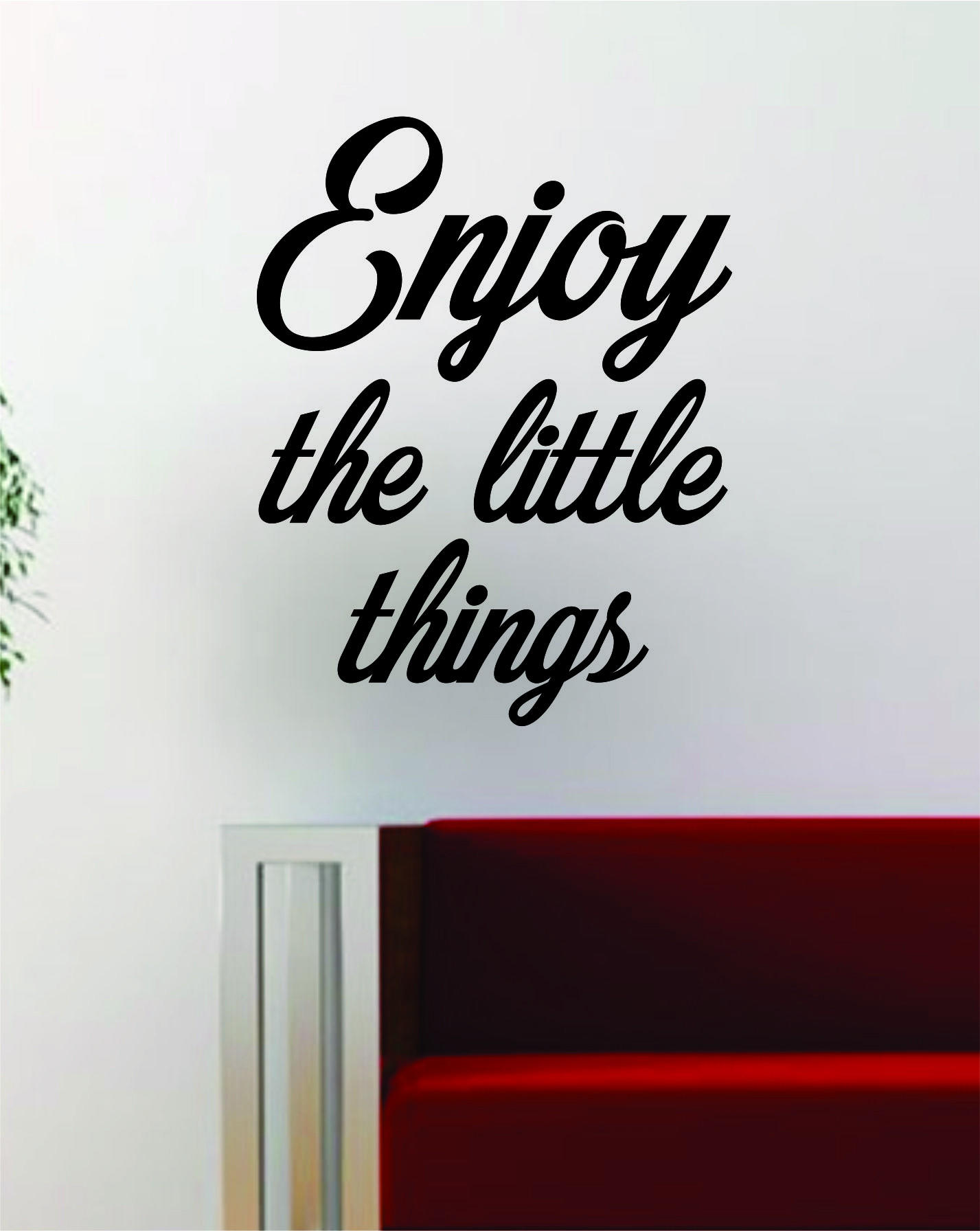 Image of Enjoy the Little Things v2 Quote Decal Sticker Wall Vinyl Art Decor Home Inspirational Beautiful