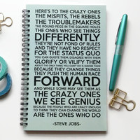 Writing journal, spiral notebook, sketchbook, bullet journal, black mint, motivational, blank lined or grid paper - Here's to the crazy ones