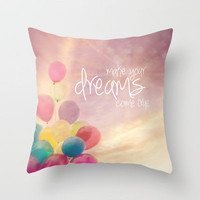 make your dreams come true Throw Pillow by Sylvia Cook Photography | Society6